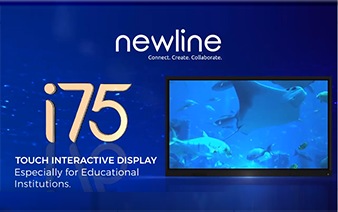 Newline's I75 – Touch Interactive Display